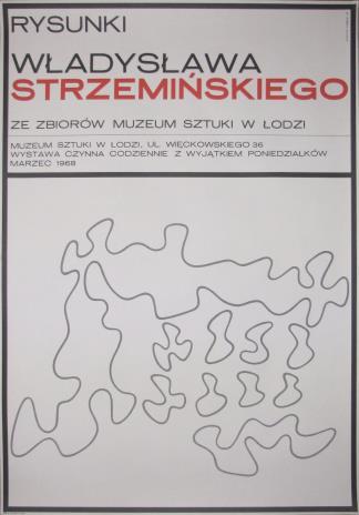 [Plakat] Rysunki Władysława Strzemińskiego ze zbiorów Muzeum Sztuki w Łodzi […]