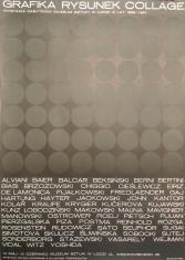 [Plakat] Grafika - rysunek - collage. Wystawa nabytków Muzeum Sztuki w Łodzi z lat 1966 – 1967 […]