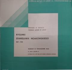 [Plakat] Wystawa ze zbiorów Muzeum Sztuki w Łodzi. Rysunki Stanisława Noakowskiego 1867 - 1928 […]